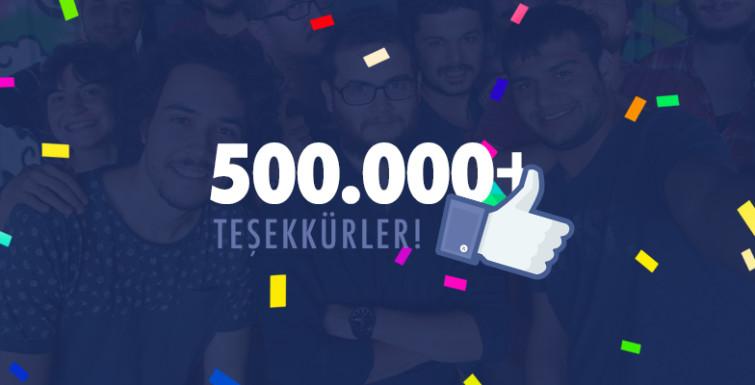 Facebook Sayfamız 500.000 Takipçiye Ulaştı