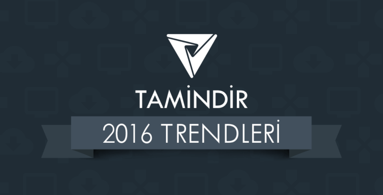 Tamindir 2016 Trendleri Raporunu Yayınladı