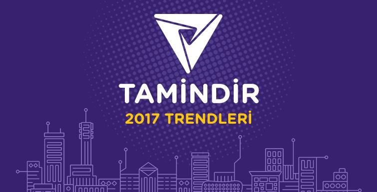 Tamindir 2017 Trendleri Raporunu Yayınladı