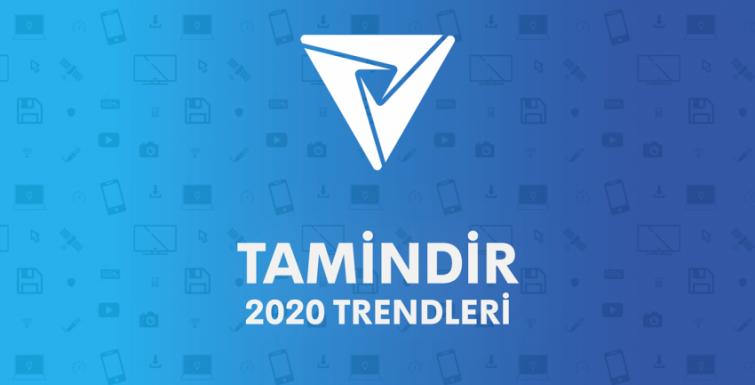 Tamindir 2020 Trendleri Raporu Yayınlandı